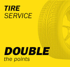 Tire Service double the points