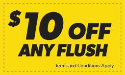$10 Off Any Flush Coupon