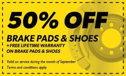 50% Off Brake Pads & Shoes with A Free Lifetime Warranty Coupon
