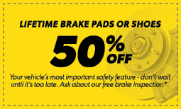50% Off Lifetime Brake Pads or Shoes Coupon