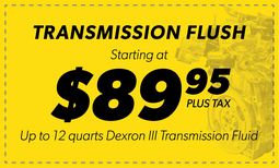 $89.95 Tranmission Flush Coupon